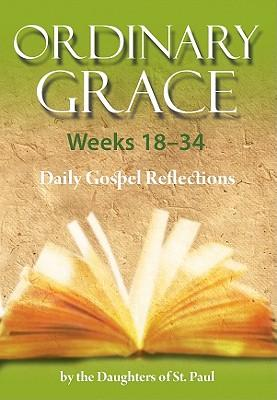 Ordinary Grace, Weeks 18-34