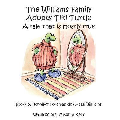 The Williams Family Adopts Tiki Turtle