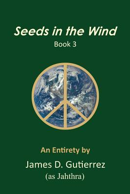 Seeds in the Wind - Book 3