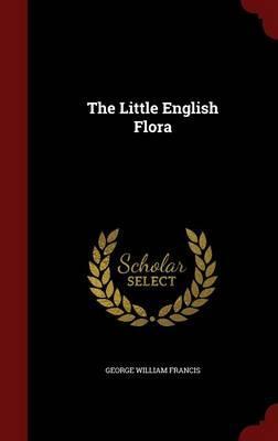 The Little English Flora