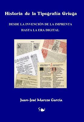 Historia de la Tipografia Griega / History of Greek Typography