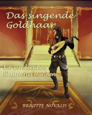 Das singende Goldhaar
