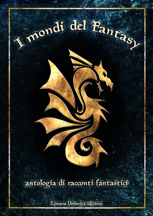 I mondi del fantasy