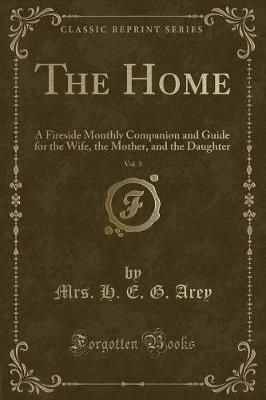 The Home, Vol. 3