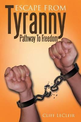Escape from Tyranny