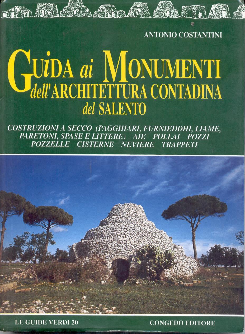 Guida ai monumenti dell'architettura contadina del Salento