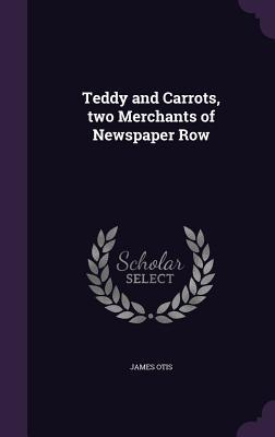 Teddy and Carrots, T...