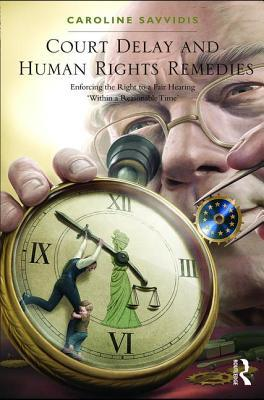 Court Delay and Human Rights Remedies