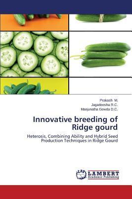 Innovative breeding of Ridge gourd