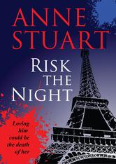Risk the Night