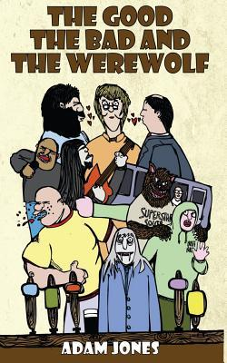 The Good, the Bad and the Werewolf