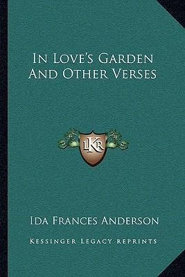 In Love's Garden and Other Verses