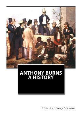 Anthony Burns a History