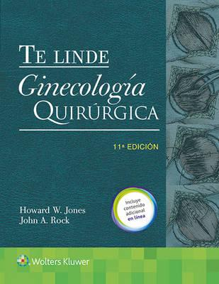 Te Linde. Ginecología quirúrgica/ Surgical Gynecology