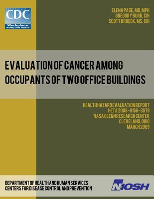 Evaluation of Cancer Among Occupants of Two Office Buildings