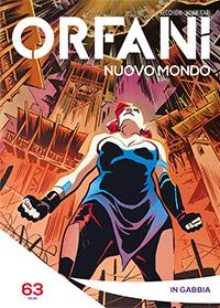 Orfani: Nuovo Mondo #63