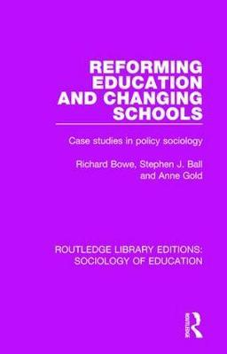 Reforming Education and Changing Schools