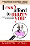 I can't afford to marry you