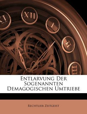 Entlarvung Der Sogenannten Demagogischen Umtriebe