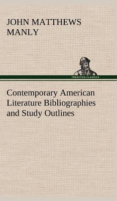 Contemporary American Literature Bibliographies and Study Outlines