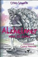 Alzheimer non ci avr...