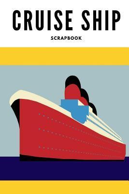 Cruise ship scrapbook