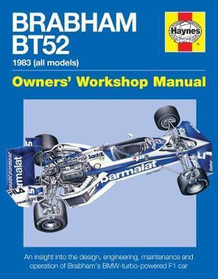 Haynes Brabham Bt52 1983 All Models Owners' Workshop Manual