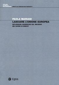 Lasciare l'Unione Europea. Riflessioni giuridiche sul recesso nei giorni di Brexit