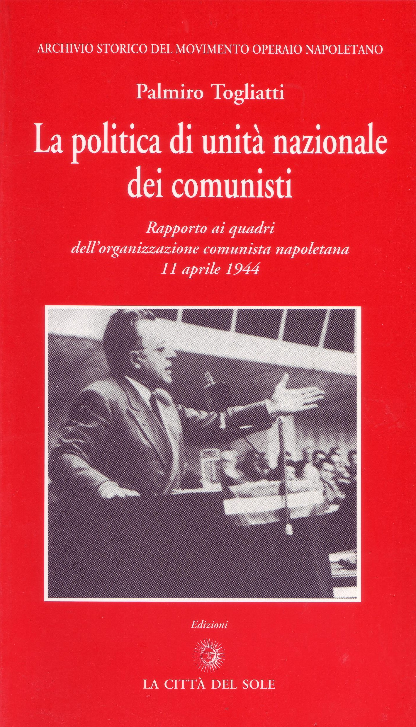 La politica di unità nazionale dei comunisti