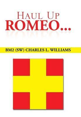 Haul Up Romeo...