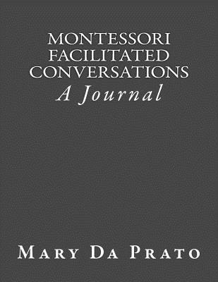 Montessori Facilitated Conversations