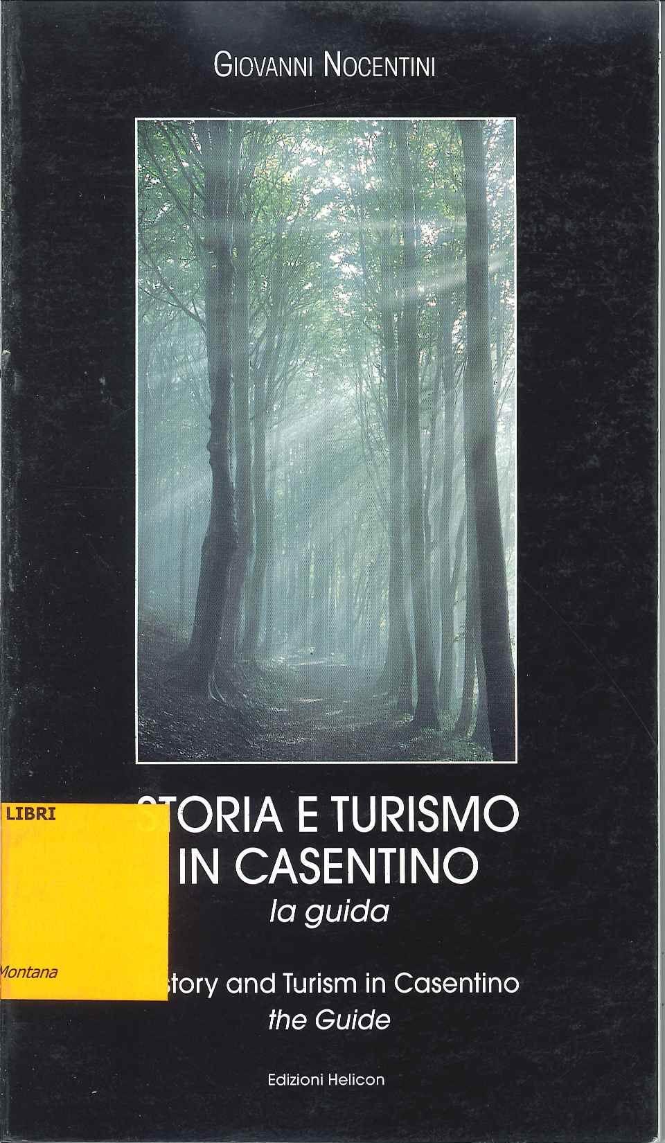 Storia e turismo in Casentino - History and Turism in Casentino