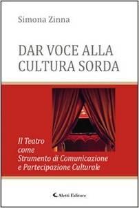Dar voce alla cultura sorda