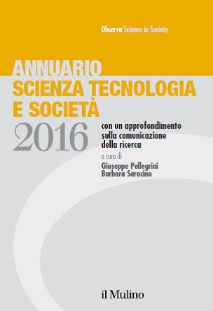 Annuario scienza tecnologia e società 2016