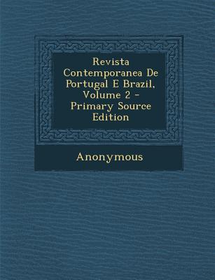 Revista Contemporanea de Portugal E Brazil, Volume 2