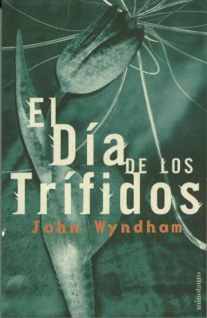 El Dia de Los Trifidos