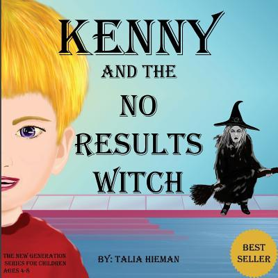 Kenni and the No Results Witch