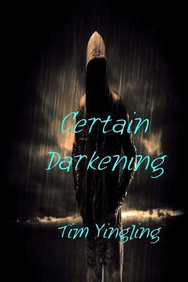 Certain Darkening