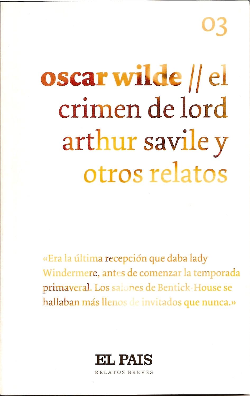 El crimen de Lord Arthur Savile y otros relatos