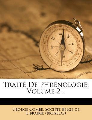 Traite de Phrenologie, Volume 2...