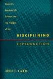 Disciplining Reproduction