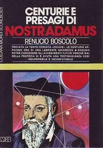 Centurie e presagi di Nostradamus