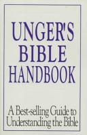 Unger's Bible Handbo...