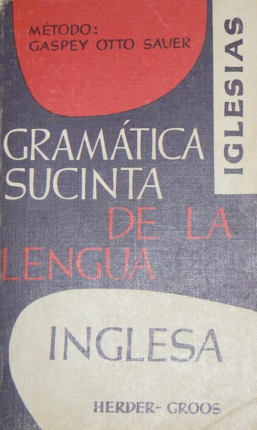 Gramatica Sucinta de La Lengua Inglesa