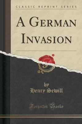 A German Invasion (Classic Reprint)