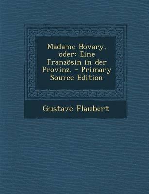 Madame Bovary, Oder