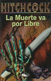 La Muerte Va Por Lib...
