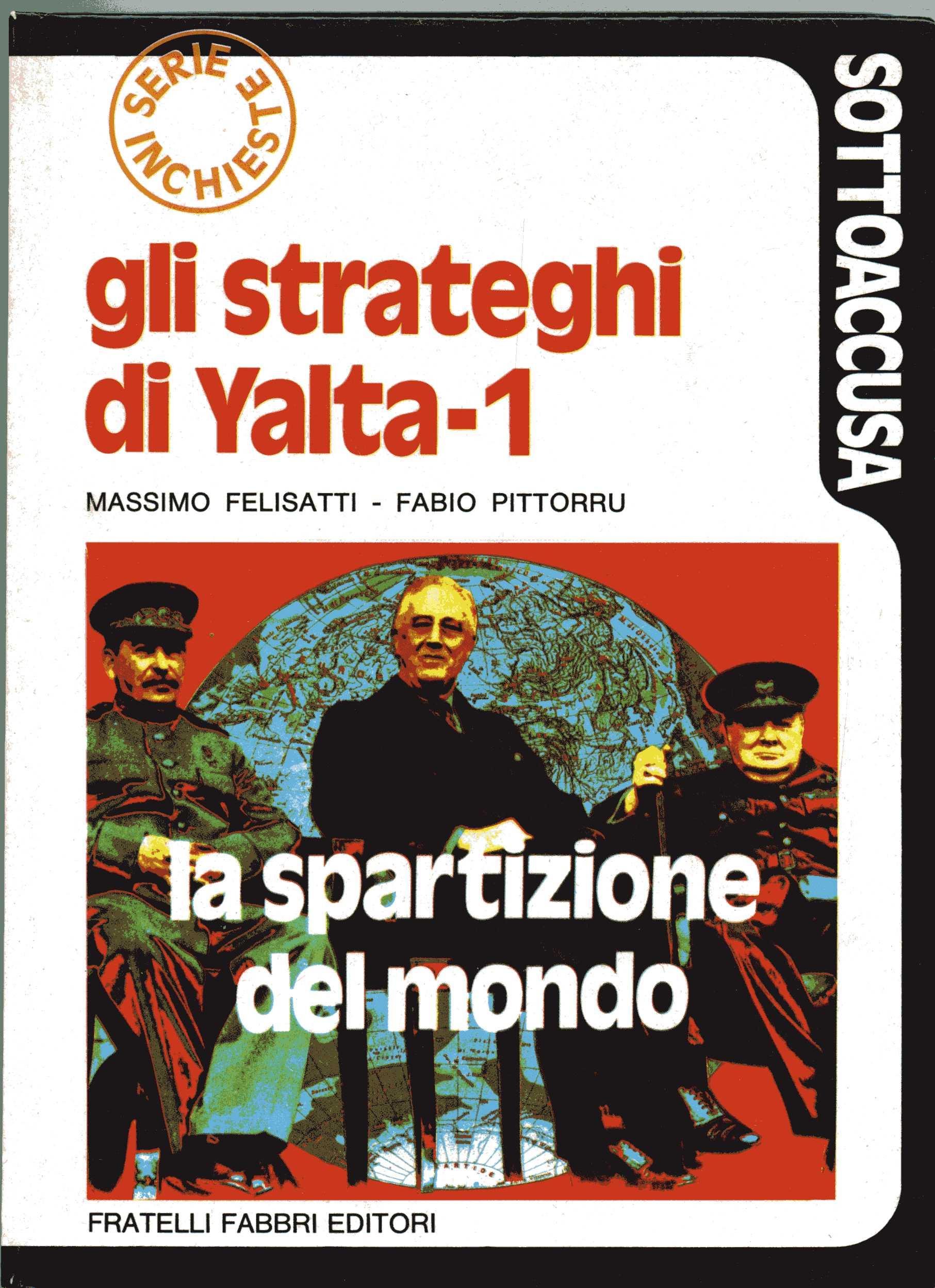 Gli strateghi di Yalta - I