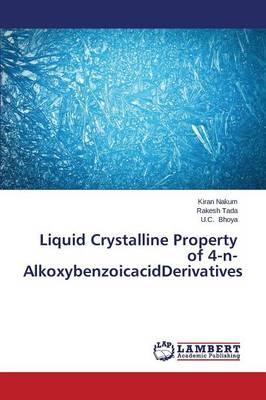 Liquid Crystalline Property of 4-n-AlkoxybenzoicacidDerivatives