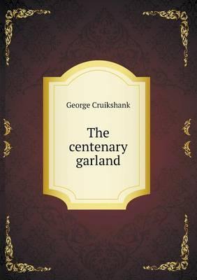 The Centenary Garland